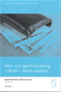 Med- och egenfinansiering av vården - etiska aspekter