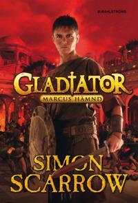 Gladiator 4 - Marcus hämnd