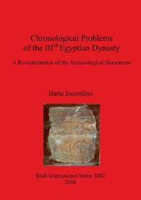 Chronological Problems of the IIIrd Egyptian Dynasty
