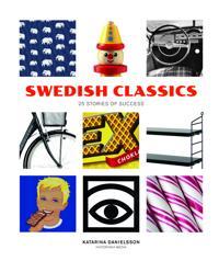 Swedish Classics : 25 stories of success
