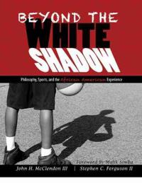 Beyond the White Shadow