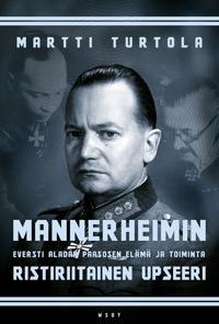 Mannerheimin ristiriitainen upseeri