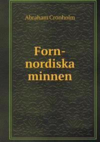 Forn-Nordiska Minnen - Abraham Cronholm pdf epub