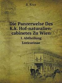 Die Panzerwelse Des K.K. Hof-Naturalien-Cabinetes Zu Wien I. Abtheilung. Loricarinae