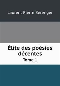 Elite Des Poesies Decentes Tome 1