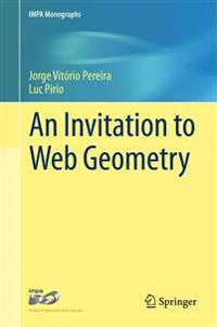 An Invitation to Web Geometry