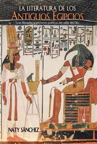 La literatura de los antiguos egipcios