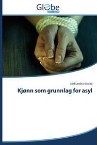 Kjonn SOM Grunnlag for Asyl