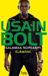 Usain Bolt: Salamaa nopeampi