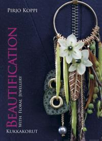 Beautification With Floral Jewellery - Kukkakorut