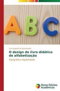 O Design Do Livro Didatico de Alfabetizacao