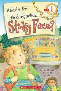 Ready for Kindergarten, Stinky Face?