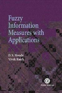 Fuzzy Information Measures With Applications