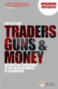 Traders, Guns & Money