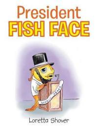 President Fish Face