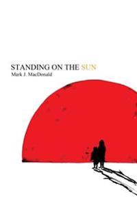 Standing on the Sun