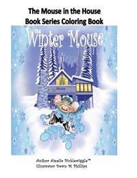 The Mouse in the House Book Series Coloring Book
