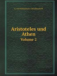 Aristoteles Und Athen Volume 2