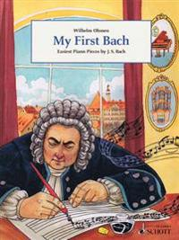My First Bach: Easiest Piano Pieces by J.S. Bach