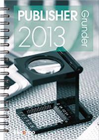 Publisher 2013 Grunder