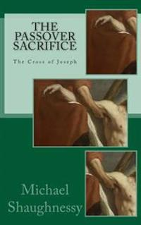The Passover Sacrifice