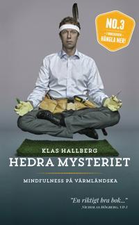 Hedra mysteriet : mindfulness på värmländska