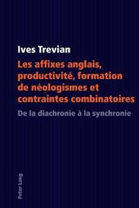 English Suffixes: Stress-Assignment Properties, Productivity, Selection and Combinatorial Processes
