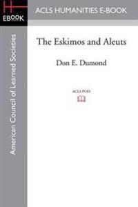 The Eskimos and Aleuts
