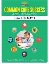 Barron's Common Core Success Grade 6 Math