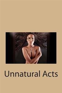 Unnatural Acts: The Narrative of Sister Margarette