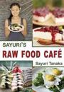 Sayuri's Raw Food Cafe