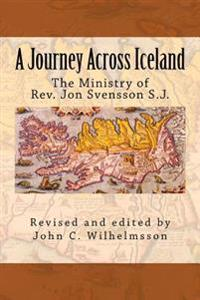 A Journey Across Iceland: The Ministry of REV. Jon Sveinsson S.J.