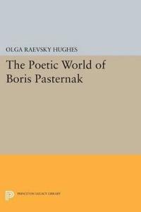 The Poetic World of Boris Pasternak