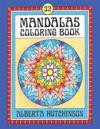 Mandalas Coloring Book No. 4: 32 New Unframed Round Mandalas