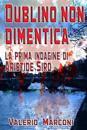Dublino Non Dimentica: La Prima Indagine Di Aristide Siro