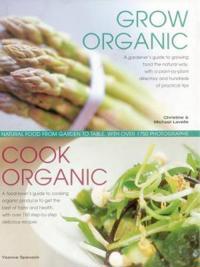 Grow Organic, Cook Organic