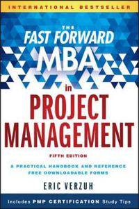 The Fast Forward MBA in Project Management, 5th Edition