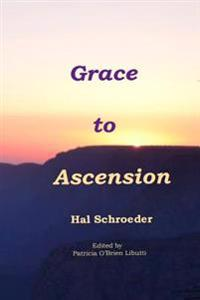 Grace to Ascension
