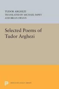Selected Poems of Tudor Arghezi