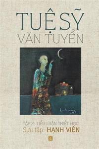 Tue Sy Van Tuyen: Tap 2: Tieu Luan Triet Hoc