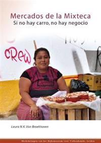 Mercados de la Mixteca / Markets of the Mixteca