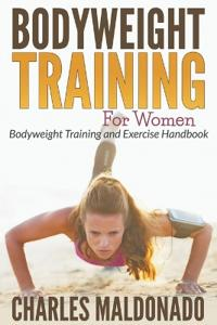 Bodyweight Training for Women