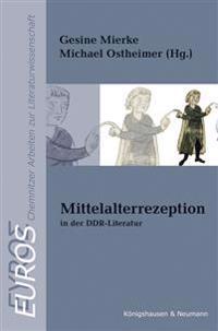 Mittelalterrezeption in der DDR-Literatur