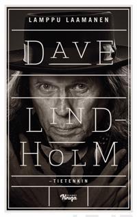 Dave Lindholm - tietenkin