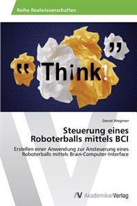 Steuerung Eines Roboterballs Mittels Bci