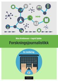 Forskningsjournalistikk - Nina Kristiansen, Ingrid Spilde | Inprintwriters.org