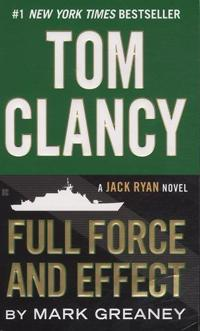 Tom Clancy Full Force and Effect