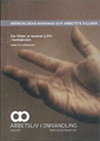 Mångfaldens marknad och arbetets villkor : om följder av kundval (LOV) i hemtjänsten