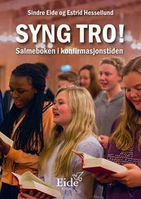 Syng tro! - Sindre Eide, Estrid Hessellund   Ridgeroadrun.org