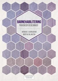 Barnehabilitering - Wenche Schrøder Bjorbækmo, Inger Billington pdf epub